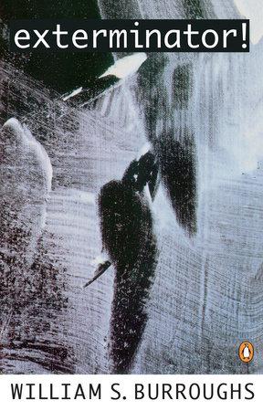 Exterminator! by William S. Burroughs