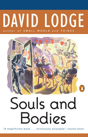 Souls and Bodies by David Lodge