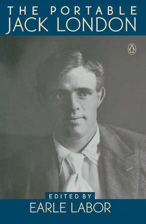 The Portable Jack London by Jack London