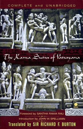 The Kama Sutra of Vatsayana by Vatsayana