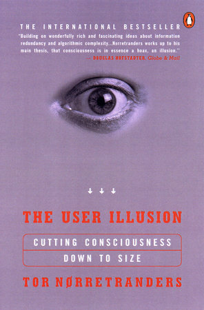 The User Illusion by Tor Norretranders