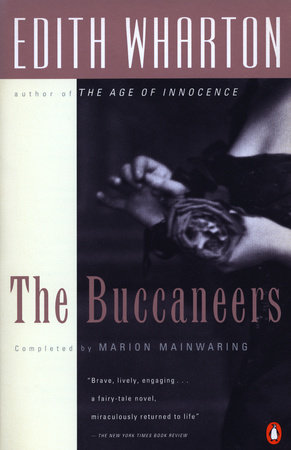 The Buccaneers by Edith Wharton and Marion Mainwaring