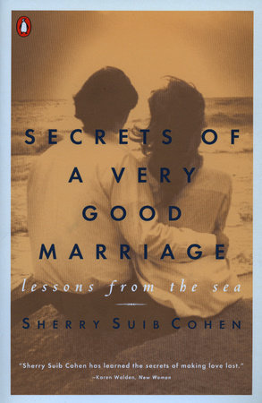 Secrets of a Very Good Marriage by Sherry Suib Cohen