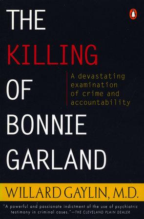 The Killing of Bonnie Garland by Willard Gaylin