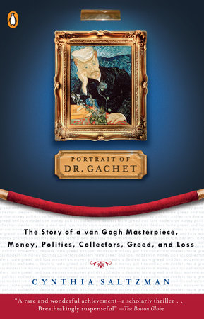 The Portrait of Dr. Gachet by Cynthia Saltzman