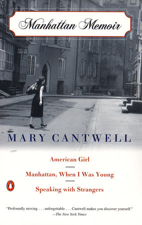 Manhattan Memoir by Mary Cantwell