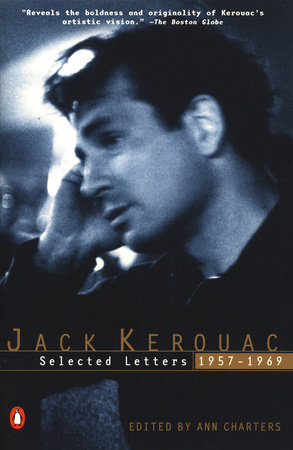 Kerouac: Selected Letters by Jack Kerouac