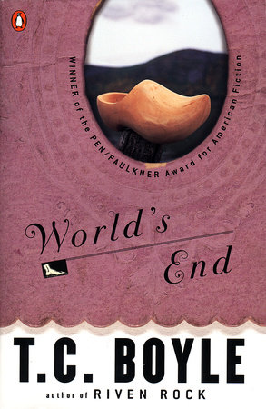 World's End by T.C. Boyle