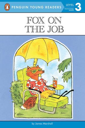 Fox on the Job by James Marshall