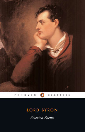Selected Poems of Lord George Gordon Byron by Lord George Gordon Byron