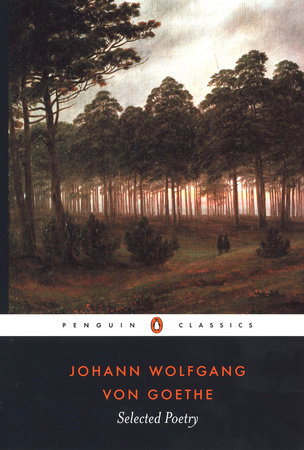 Selected Poetry by Johann Wolfgang von Goethe