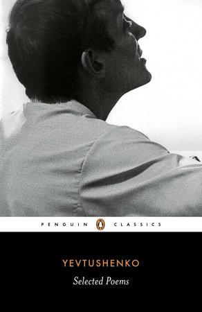 Selected Poems by Yevgeny Yevtushenko
