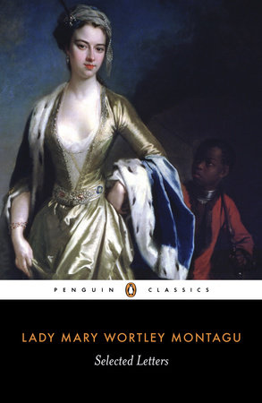 Selected Letters by Mary Wortley Montagu