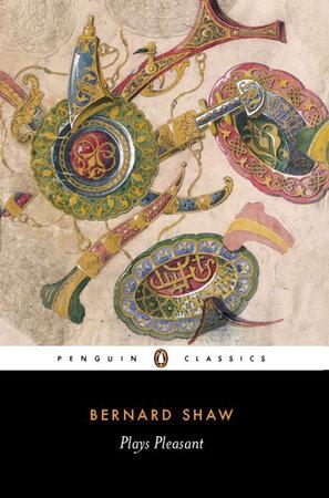 Plays Pleasant by George Bernard Shaw