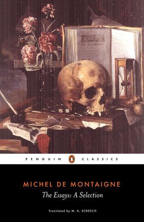 The Essays by Michel de Montaigne