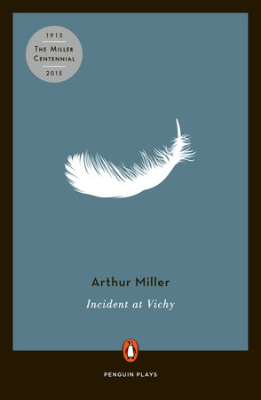 Incident at Vichy by Arthur Miller