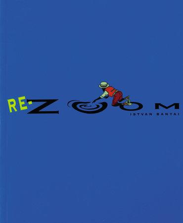 Re-Zoom by Istvan Banyai