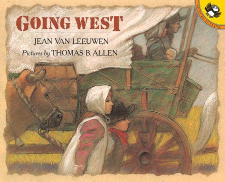 Going West by Jean Van Leeuwen