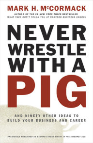 Never Wrestle with a Pig
