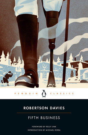 Fifth Business by Robertson Davies; Introduction by Gail Godwin