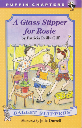 A Glass Slipper for Rosie by Patricia Reilly Giff
