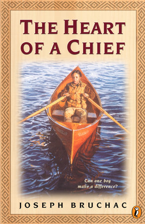 The Heart of a Chief by Joseph Bruchac