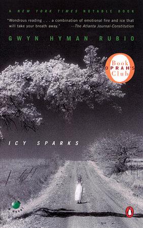 Icy Sparks by Gwyn Hyman Rubio