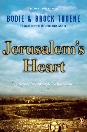 Jerusalem's Heart by Bodie Thoene and Brock Thoene