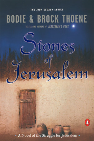 Stones of Jerusalem by Bodie Thoene and Brock Thoene