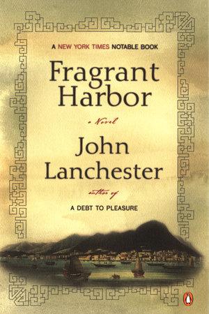 Fragrant Harbor by John Lanchester