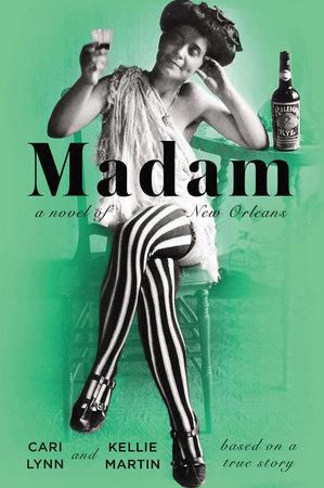Madam by Cari Lynn | Kellie Martin