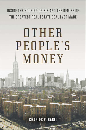 Other People's Money by Charles V. Bagli