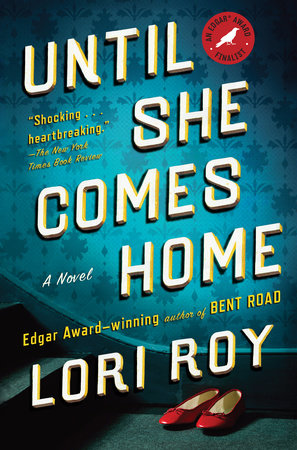 Until She Comes Home by Lori Roy