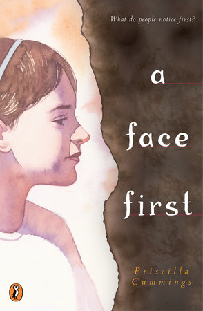 A Face First by Priscilla Cummings