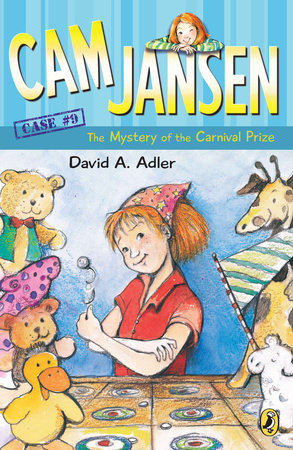 Cam Jansen: the Mystery of the Carnival Prize #9 by David A. Adler