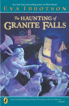 The Haunting of Granite Falls by Eva Ibbotson