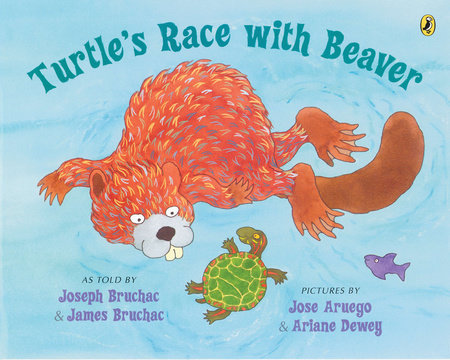 Turtle's Race with Beaver by Joseph Bruchac