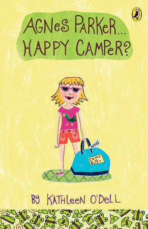 Agnes Parker, Happy Camper by Kathleen O'Dell