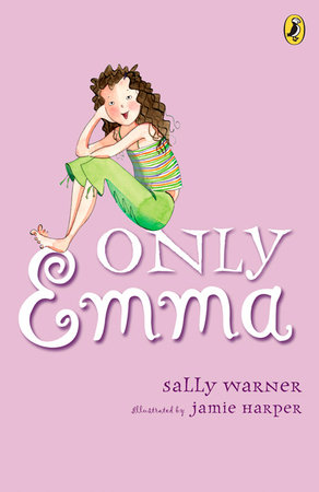 Only Emma by Sally Warner; Illustrated by Jamie Harper