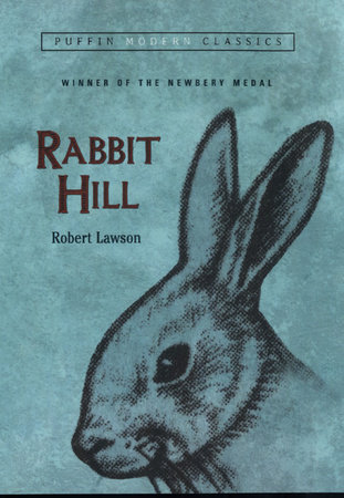 Rabbit Hill (Puffin Modern Classics) by Robert Lawson
