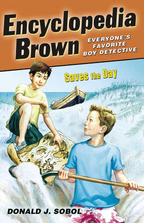 Encyclopedia Brown Saves the Day by Donald J. Sobol