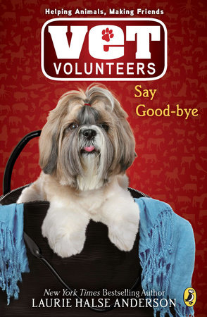 Say Good-bye #5 by Laurie Halse Anderson