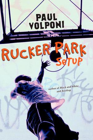 Rucker Park Setup by Paul Volponi