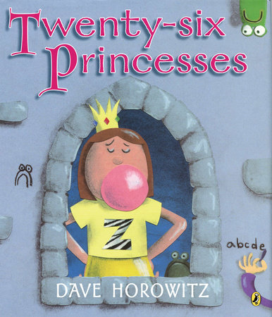 Twenty-six Princesses by Dave Horowitz