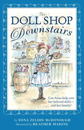 The Doll Shop Downstairs by Yona Zeldis McDonough