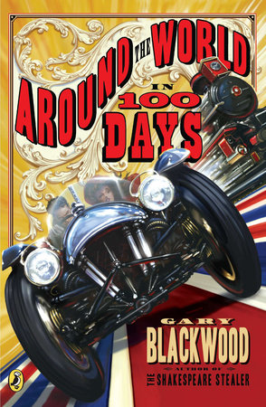 Around the World in 100 Days by Gary Blackwood