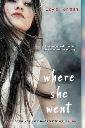 Where She Went by Gayle Forman