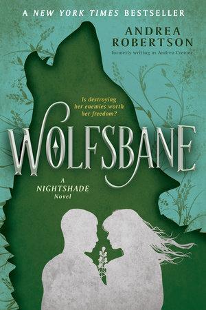 Wolfsbane by Andrea Robertson