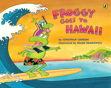 Froggy Goes to Hawaii