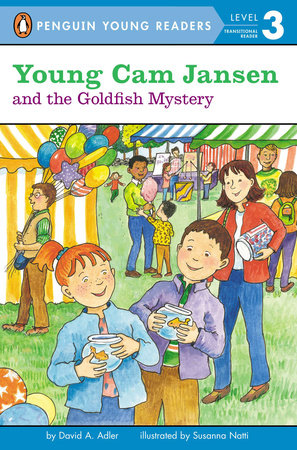 Young Cam Jansen and the Goldfish Mystery by David Adler; Illustrated by Susanna Natti